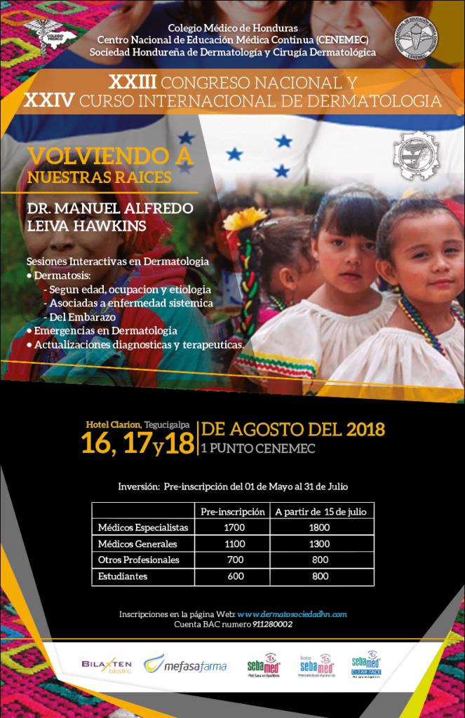 XXIII CONGRESO NACIONAL Y XXIV CURSO INTERNACIONAL DE DERMATOLOGÍA  VOLVIENDO A NUESTRAS RAÍCES
