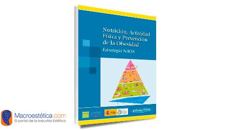 Nutrición, Actividad Física y Prevención de la Obesidad
