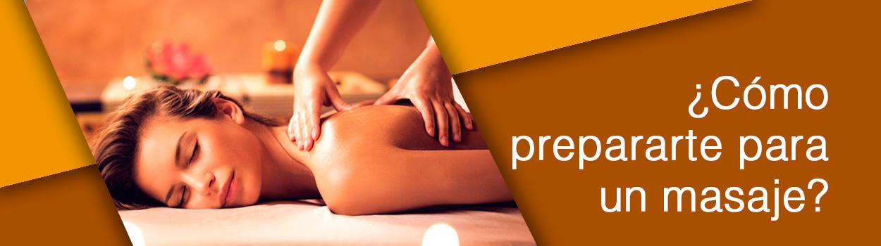 ¿cómo prepararte para un masaje?