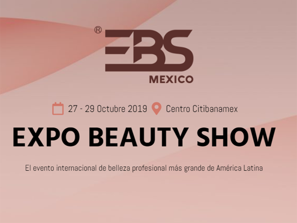EXPO BEAUTY SHOW MÉXICO: LA FERIA
