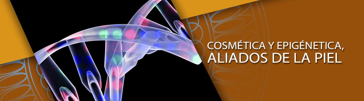 Cosmética y epigénetica, aliados de la piel