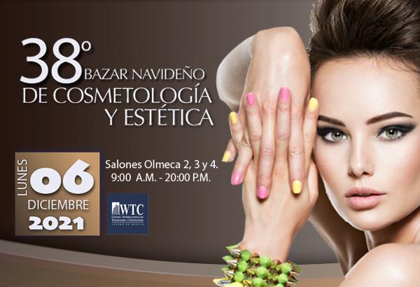 38° Bazar Navideño y Feria de Cosmetologia y Estética