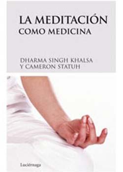 La meditación como Medicina