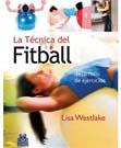 La técnica de Fitball: Desarrollo de ejercicios