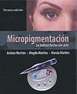 Micropigmentación, La belleza hecha con arte