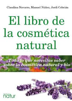 El libro de la Cosmética Natural