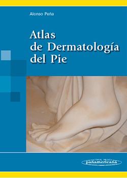 Atlas de Dermatología del Pie