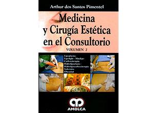 Medicina y Cirugía Estética en el Consultorio – Volumen 2