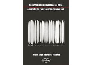 Caracterización interfacial de la adhesión de emulsiones bituminosas