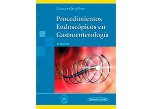 Procedimientos endoscopicos en gastroenterología