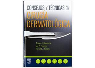 Consejos y técnicas en cirugía dermatológica