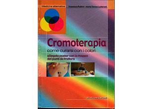 """Cromoterapia \""""Cómo curarse con los colores\"""""""