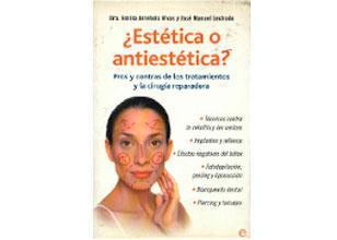 ¿Estética o Antiestetica?: pros y contras de los tratamientos y la cirugía reparadora