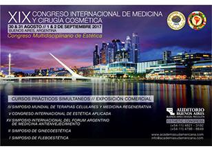 XIX Congreso Internacional de Medicina y Cirugía Cosmética / Congreso Multidisciplinario de Estética