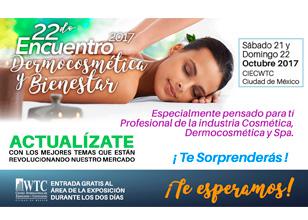 22do Encuentro de Dermocosmética y Bienestar 2017