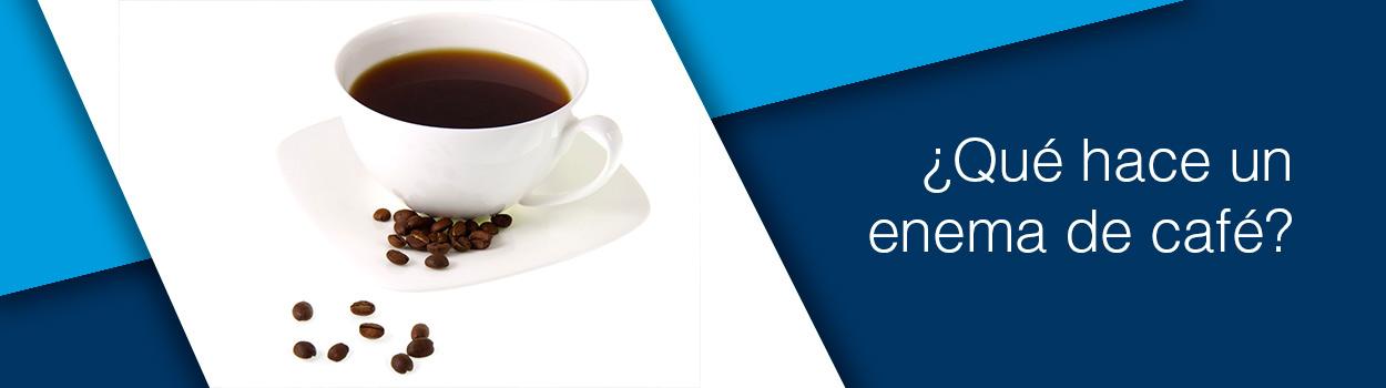Que hace un enema de café?