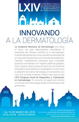 LXIV Congreso Anual de Diagnóstico y Terapeútica Dermatológica