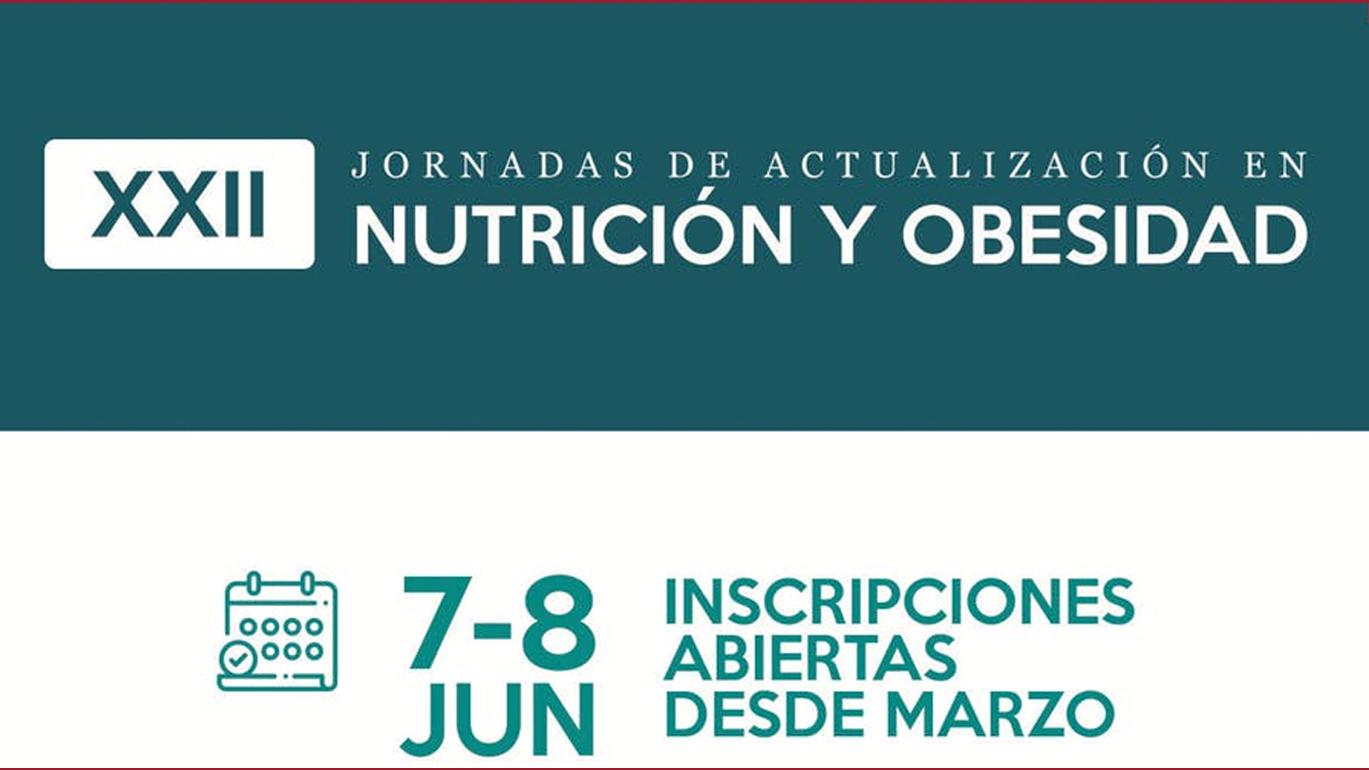 XXII Jornadas de Actualización en Nutrición y Obesidad